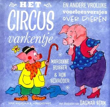 Coverafbeelding van: Het circusvarkentje en andere vrolijke voorleesversjes over dieren