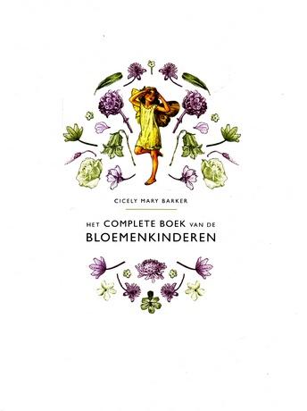 Coverafbeelding van: Het Complete Boek Van De Bloemenkinderen