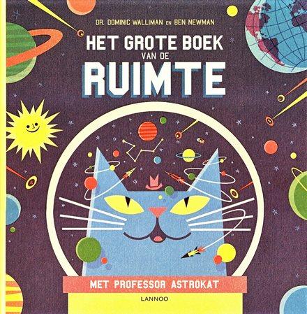 Coverafbeelding van: Het grote boek van de ruimte met professor Astrokat