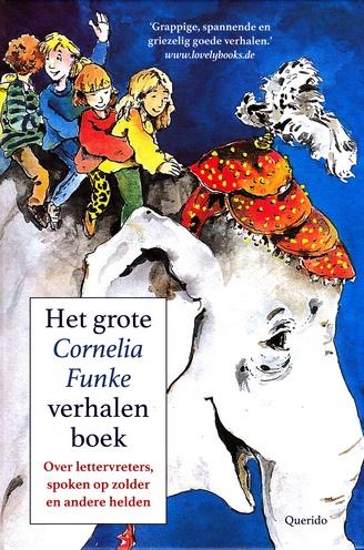 Coverafbeelding van: Het grote Cornelia Funke verhalenboek