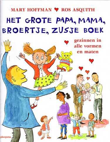 Coverafbeelding van: Het grote papa, mama, broertje, zusje boek