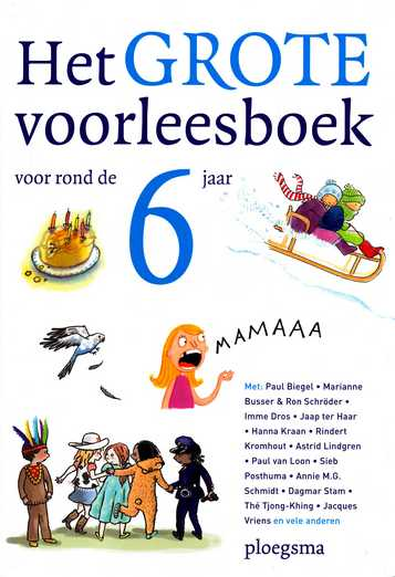 Coverafbeelding van: Het GROTE voorleesboek voor rond de 6 jaar