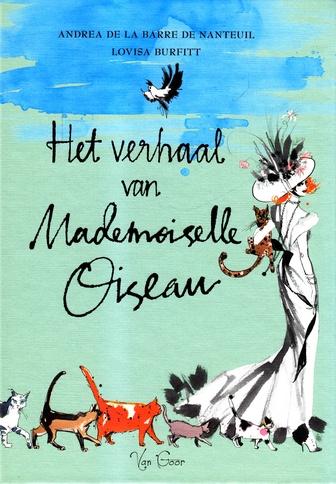 Coverafbeelding van: Het Verhaal van Mademoiselle Oiseau
