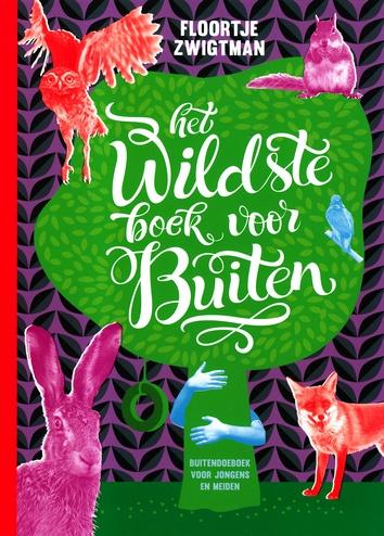 Coverafbeelding van: Het wildste boek voor buiten