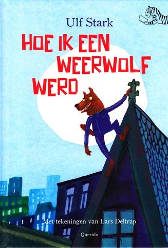 Coverafbeelding van: Hoe ik een weerwolf werd