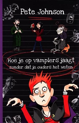Coverafbeelding van: Hoe je op vampiers jaagt zonder dat je ouders het weten