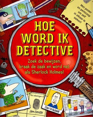 Coverafbeelding van: Hoe word ik detective