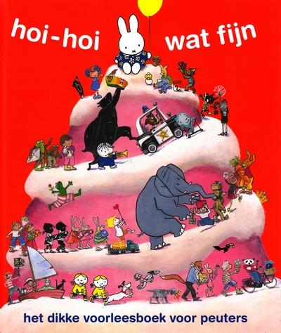Coverafbeelding van: hoi-hoi wat fijn. het dikke voorleesboek voor peuters