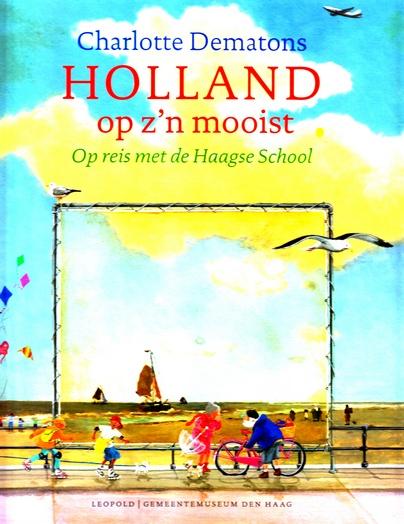 Coverafbeelding van: Holland op z'n mooist