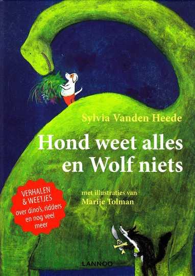 Coverafbeelding van: Hond weet alles en Wolf niets