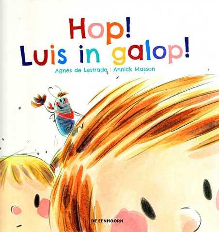 Coverafbeelding van: Hop! Luis in galop!