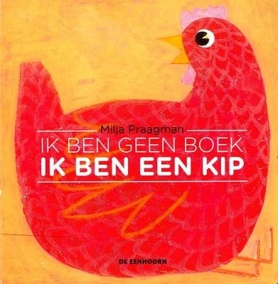 Coverafbeelding van: Ik ben geen boek ik ben een kip
