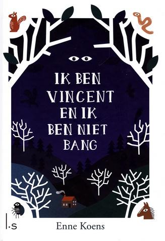 Coverafbeelding van: Ik ben Vincent en ik ben niet bang