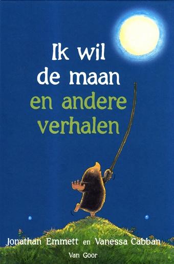 Coverafbeelding van: Ik wil de maan  en andere verhalen