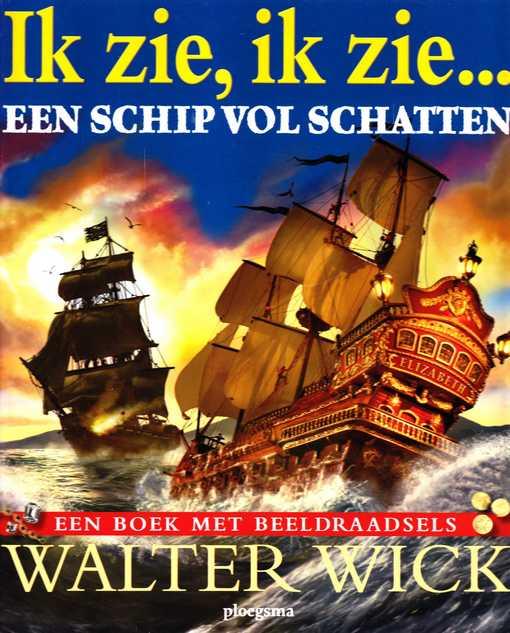 Coverafbeelding van: Ik zie, ik zie…. een schip vol schatten