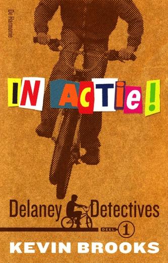 Coverafbeelding van: In actie – Delaney Detectives, deel 1