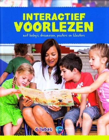 Coverafbeelding van: Interactief voorlezen met baby's, dreumesen, peuters en kleuters