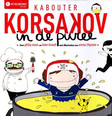 Coverafbeelding van: Kabouter Korsakov in de puree