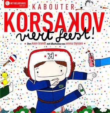 Coverafbeelding van: Kabouter Korsakov viert feest!
