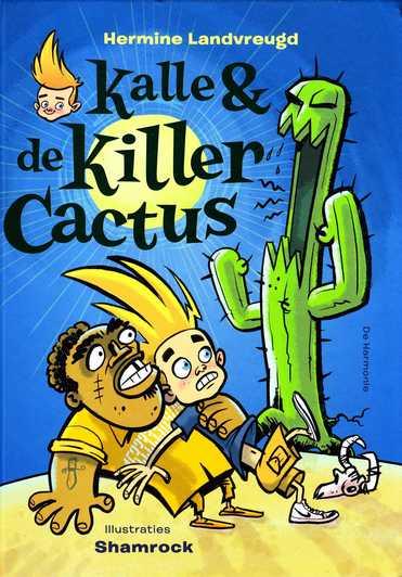 Coverafbeelding van: Kalle & de Killercactus