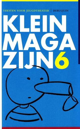 Coverafbeelding van: Klein magazijn 6 – teksten voor jeugdtheater