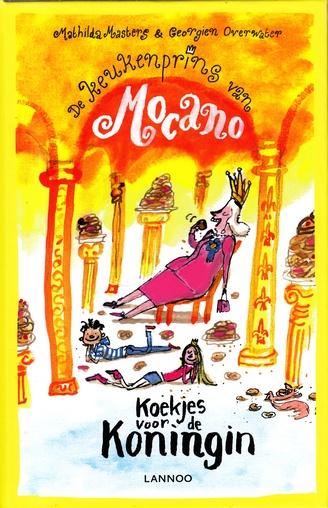 Coverafbeelding van: Koekjes voor de koningin – De keukenprins van Mocano, deel 2