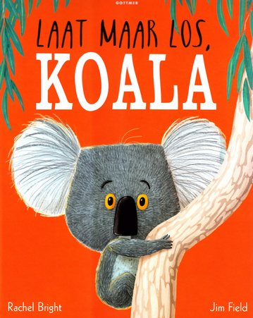Coverafbeelding van: Laat maar los, Koala