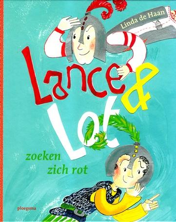 Coverafbeelding van: Lance & Lot zoeken zich rot