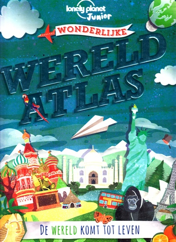 Coverafbeelding van: Lonely Planet Wonderlijke Wereldatlas