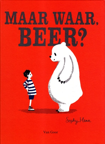 Coverafbeelding van: Maar waar, Beer?