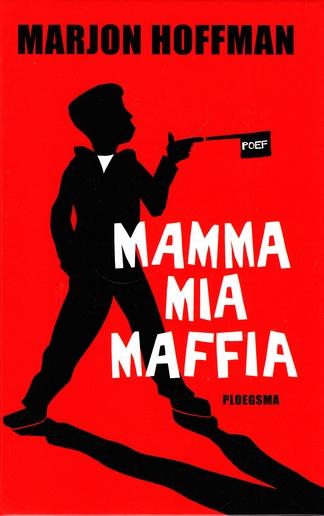 Coverafbeelding van: Mamma mia maffia