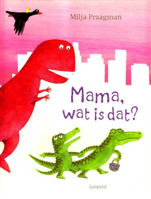 Coverafbeelding van: Mama, wat is dat?