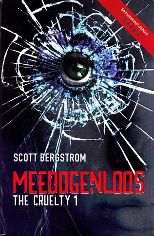 Coverafbeelding van: Meedogenloos – The cruelty, deel 1
