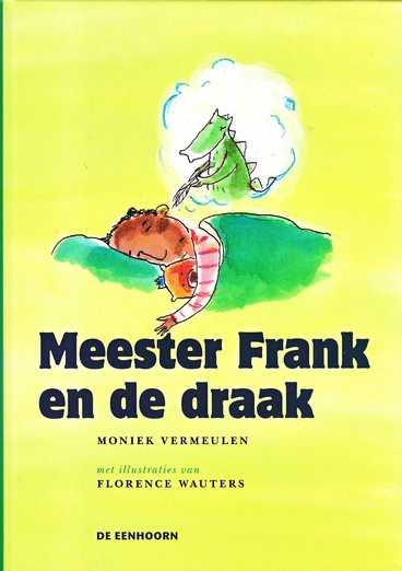 Coverafbeelding van: Meester Frank en de draak