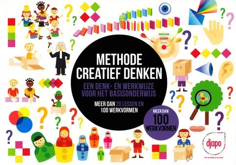 Coverafbeelding van: Methode creatief denken: een denk- en werkwijze voor het basisonderwijs
