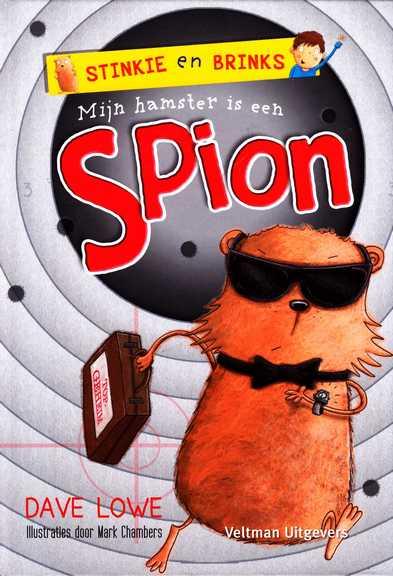 Coverafbeelding van: Mijn hamster is een spion – Stinkie en Brinks, deel 3