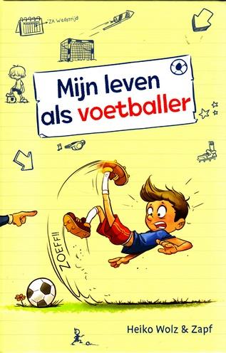 Coverafbeelding van: Mijn leven als voetballer