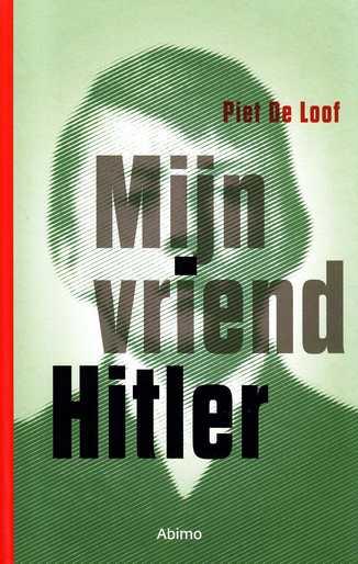 Coverafbeelding van: Mijn vriend Hitler