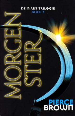 Coverafbeelding van: Morgenster – De Mars Trilogie, deel 3