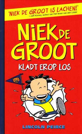 Coverafbeelding van: Niek de Groot kladt erop los – Niek de Groot, deel 4