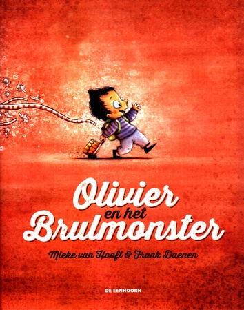 Coverafbeelding van: Olivier en het Brulmonster