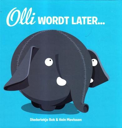 Coverafbeelding van: Olli wordt later…