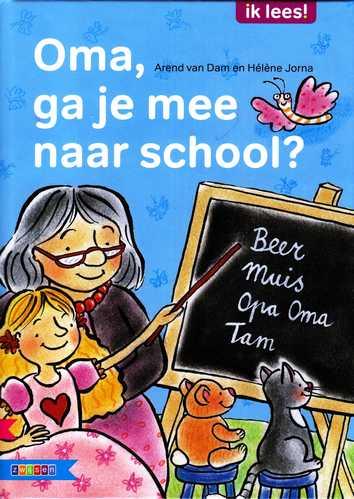 Coverafbeelding van: Oma, ga je mee naar school?
