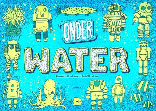 Coverafbeelding van: Onder water / Onder de grond