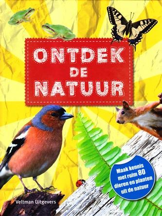 Coverafbeelding van: Ontdek de natuur