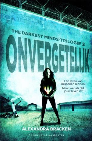 Coverafbeelding van: Onvergetelijk – The Darkest Minds-trilogie, deel 2