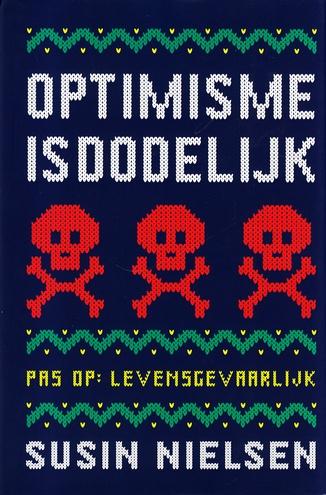 Coverafbeelding van: Optimisme is dodelijk