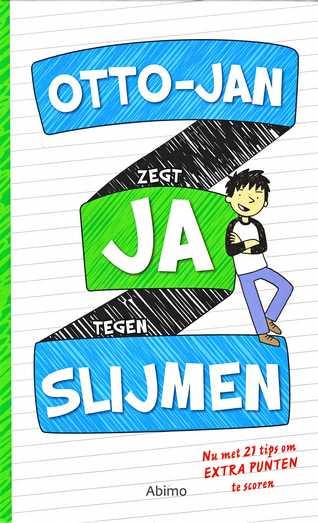 Coverafbeelding van: Otto-Jan zegt JA tegen slijmen