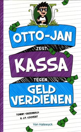 Coverafbeelding van: Otto-Jan zegt kassa tegen geld verdienen