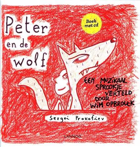 Coverafbeelding van: Peter en de wolf (+ cd)